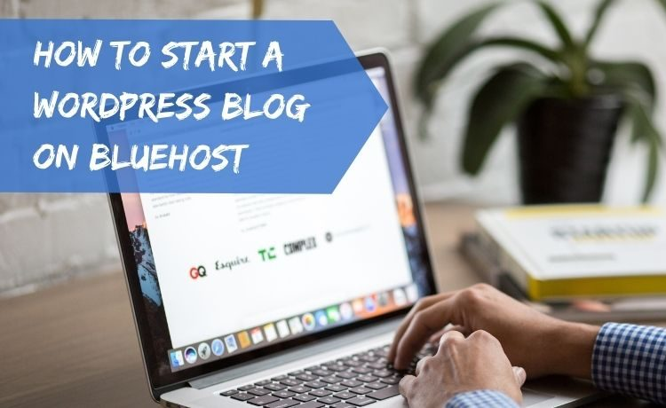 015. How to start a Wordpress blog with Bluehost